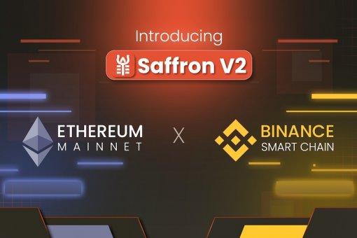 Saffron Finance V2 запущен в Ethereum и Binance Smart Chain